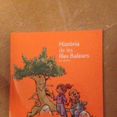 Cómics: HISTÒRIA DE LES ILLES BALEARS EN CÒMIC (SA NOSTRA). Lote 127149328