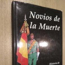Cómics: NOVIOS DE LA MUERTE. HISTORIA DE LA LEGIÓN. Lote 127890339
