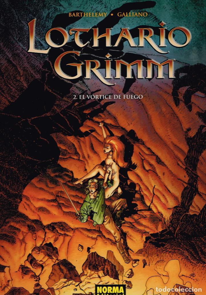 LOTHARIO GRIMM.Nº 2.EL VORTICE DE FUEGO..NORMA EDITORIAL (Tebeos y Comics Pendientes de Clasificar)