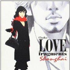 Cómics: CHAIKO: LOVE FRAGMENTS SHANGAI. Lote 128040879