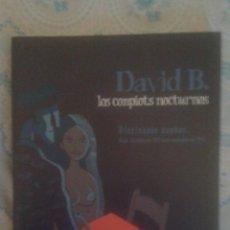 Cómics: LOS COMPLOTS NOCTURNOS: DAVID B: PONENT MON. Lote 128392695