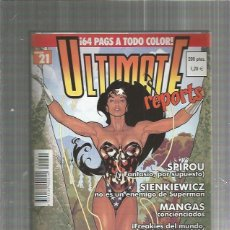 Cómics: ULTIMATE REPORTS 21. Lote 128616983