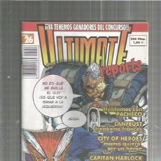 Cómics: ULTIMATE REPORTS 26. Lote 128617791