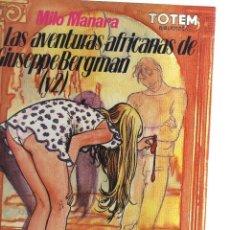 Cómics: MILO MANARA LAS AVENTURAS AFRICANAS DE GIUSEPPE BERGMAN Y2. Lote 128621159