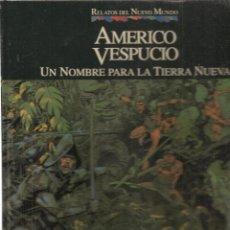 Cómics: RELATOS DEL NUEVO MUNDO. Nº 9. AMÉRICO VESPUCIO. PLANETA/QUINTO CENTENARIO. (B/A18). Lote 128637811