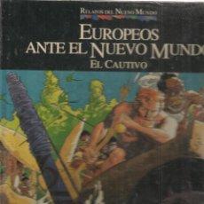 Cómics: RELATOS DEL NUEVO MUNDO. Nº 21. EUROPEOS ANTE EL NUEVO MUNDO. PLANETA QUINTO CENTENARIO(B/A18). Lote 128643455