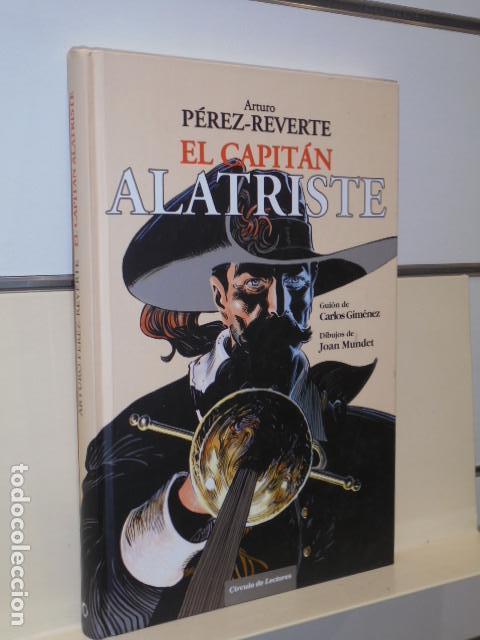 EL CAPITAN ALATRISTE GUION CARLOS GIMENEZ DIBUJOS JOAN MUNDET ARTURO PEREZ REVERTE -CIRCULO LECTORES (Tebeos y Comics - Comics otras Editoriales Actuales)