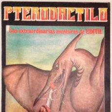 Cómics: PTERODACTILO LAS EXTRAORDINARIAS AVENTURAS DE EDITH FINHAXEL NUEVO. Lote 128860039