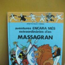 Cómics: AVENTURES ENCARA MES EXTRAORDINARIES D'EN MASSAGRAN. EDITORIAL CASALS 1982. FOLCH I TORRES.. Lote 130009443