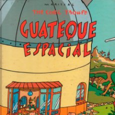 Cómics: THE COBI TROUPE GUATEQUE ESPACIAL. MARISCA. PLAZA & JANES. GUION TRICICLE, ADAPT. MEDIAVILLA. Lote 130367674