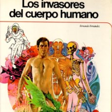 Cómics: LOS INVASORES DEL CUERPO HUMANO. FERNANDO FERNANDEZ. EDICIONES AFHA, 1981. Lote 130485210