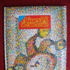 Cómics: EL JUEVES DE CABO A RABO ( 1.977 - 2.007) - LIBRO CONMEMORATIVO 30 ANIVERSARIO. Lote 130757064