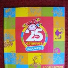 Cómics: EL JUEVES: LOS MAS MEJOR DE 25 AÑOS DE EL JUEVES, ESPECIAL COLECCIONISTAS:LOS 2 TOMOS. Lote 130759240