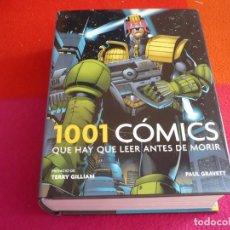 Cómics: 1001 COMICS QUE HAY QUE LEER ANTES DE MORIR ( PAUL GRAVETT ) ¡MUY BUEN ESTADO! TAPA DURA GRIJALBO. Lote 130958880