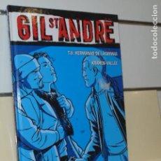 Cómics: GIL ST. ANDRE TOMO 6 HERMANAS DE LAGRIMAS - GLENAT - OFERTA. Lote 131058296