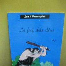 Cómics: JAN I TRENCAPINS. LA FONT DELS DEUS. PEYO / JANE. LLIBRES ANXANETA 1965. Lote 131223720