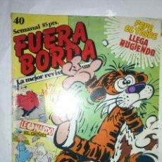 Comics: FUERA BORDA- Nº 40 - LA MEJOR REVISTA DE HUMOR-1985- UNA JOYA DEL TEBEO EUROPEO DE LOS 80-RARO-9315. Lote 131517333