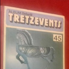 Cómics: TRETZEVENS TOMO 45 -ALBUM L´INFANTIL - CARTONE LOMO DE TELA . Lote 131630018