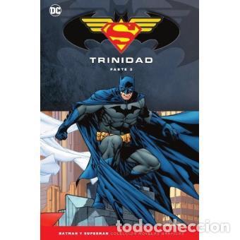 BATMAN Y SUPERMAN - COLECCIÓN NOVELAS GRÁFICAS ESPECIAL: TRINIDAD (PARTE 2) (Tebeos y Comics - Comics otras Editoriales Actuales)