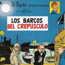 Cómics: LOS BARCOS DEL CREPÚSCULO - GIL PUPILA DETECTIVE PRIVADO Nº 4 - M. TILLIEUX - EDT. CASALS, S.A., 1ª. Lote 131651822