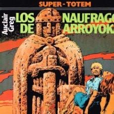 Cómics: LOS NAUFRAGOS DEL ARROYOKA.AUCLAIR/GREG.EDIT. NUEVA FRONTERA. Lote 132492546