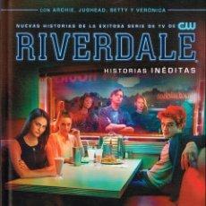 Cómics: RIVERDALE.HISTORIAS INÉDITAS.VOL. 1.NORMA EDITORIAL.. Lote 132493582