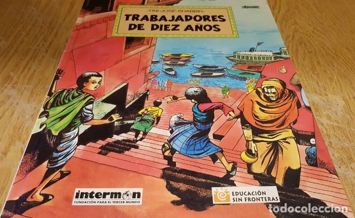 Cómics: TRABAJADORES DE DIEZ AÑOS / TINI-JODE-SHABBIR / ED - INTERMON / TAPA DURA / COMO NUEVO. - Foto 2 - 132751202