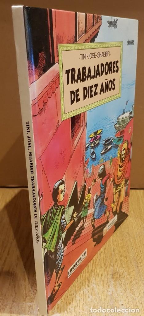 Cómics: TRABAJADORES DE DIEZ AÑOS / TINI-JODE-SHABBIR / ED - INTERMON / TAPA DURA / COMO NUEVO. - Foto 11 - 132751202