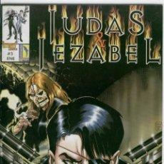 Cómics: JUDAS & JEZABEL N.3. Lote 132792246