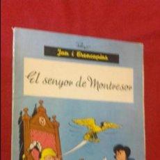 Cómics: EL SENYOR DE MONTRESOR - JAN I TRENCAPINS - PEYO - ANXANETA - RUSTICA - EN CATALAN. Lote 132793038