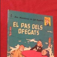 Cómics: EL PAS DELS OFEGATS - GIL PUPIL-LA - TILLIEUX - ANXANETA - RUSTICA - EN CATALAN. Lote 132793514