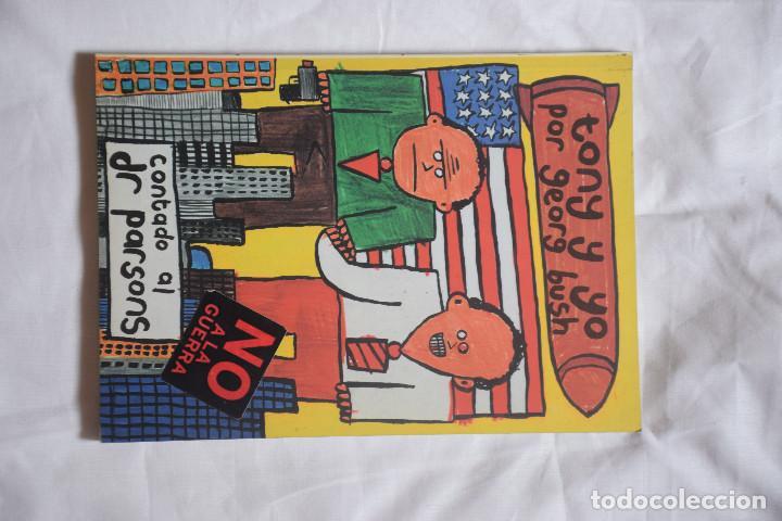 TONY Y YO POR GEORG BUSH CONTADO AL DR .PARSONS (Tebeos y Comics Pendientes de Clasificar)