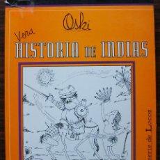 Cómics: LIBRO COMIC OSKI VERA HISTORIA DE INDIAS EDICIONES COLIHUE. Lote 133303842