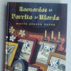 Cómics: RECUERDOS DE PERRITO DE MIERDA. MARTA ALONSO BERNÁ. Lote 133367023