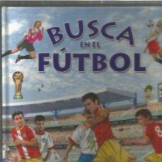 Cómics: BUSCA EN EL FUTBOL. Lote 133382674