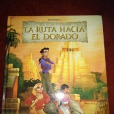 Cómics: LA RUTA HACIA EL DORADO. Lote 133484594
