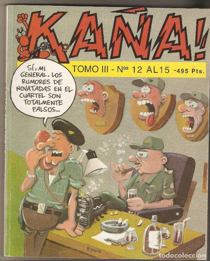 KAÑA - TOMO III - NUMEROS 12 - 13 - 14 Y 15 - EDITA IRU.S.A - (Tebeos y Comics Pendientes de Clasificar)