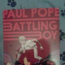 Cómics: BATTLING BOY: PAUL POPE: DEBOLSILLO. Lote 118218511