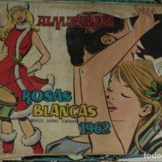 Cómics: ALMANAQUE ROSAS BLANCAS 1962 REVISTA JUVENIL FEMENINA ORIGINAL. Lote 133912826