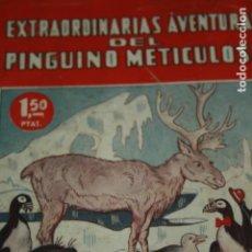 Cómics: EXTRAORDINARIAS AVENTURAS DEL PINGUINO METICULOSO NOVELAS CON ILUSTRACIONES. Lote 133915346