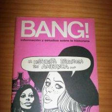 Cómics: ¡BANG! - INFORMACIÓN Y ESTUDIOS SOBRE LA HISTORIETA - NÚMERO 6 - AÑO 1971 - MUY BUEN ESTADO. Lote 134046262