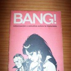 Cómics: ¡BANG! - INFORMACIÓN Y ESTUDIOS SOBRE LA HISTORIETA - NÚMERO 9 - AÑO 1973 - CONTIENE CALENDARIO 1973. Lote 134047714