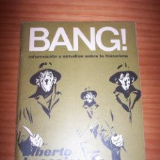 Cómics: ¡BANG! - INFORMACIÓN Y ESTUDIOS SOBRE LA HISTORIETA - NÚMERO 10 - AÑO 1973 - BUEN ESTADO. Lote 134068258