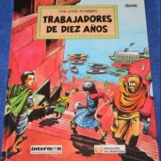 Cómics: TINI, JOSÉ, SHABBI: TRABAJADORES DE DIEZ AÑOS - EDUCACIÓN SIN FRONTERAS - INTERMON (1997). Lote 134243758
