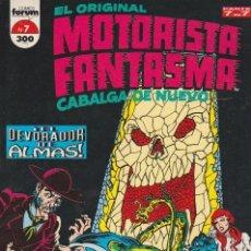 Comics: MOTORISTA FANTASMA EL ORIGINAL CABALGA DE NUEVO. FORUM 1992. Nº 7 (ÚLTIMO DE LA COLECCIÓN). Lote 134726283