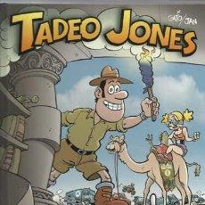 Cómics: TADEO JONES EN EL RALLY PARIS PAKÁ, 2009, PRIMERA EDICIÓN, IMPECABLE. Lote 203576452