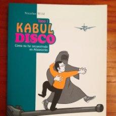 Cómics: KABUL DISCO. TOMO 1. NICOLAS WILD. PONENT MON. Lote 135139466