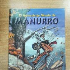 Cómics: EL AGROSALVAJE MUNDO DE MANURRO (ROBER GARAY). Lote 135219402