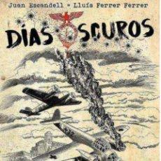 Cómics: DIAS OSCUROS-EDITORIAL APACHE. Lote 135469674