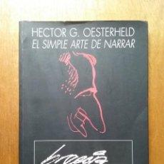 Cómics: EL SIMPLE ARTE DE NARRAR, HECTOR G OESTERHELD, CATALOGO EXPOSICION, SEMANA NEGRA GIJON, 1998. Lote 135565954